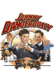 Johnny Dangerously zalukaj