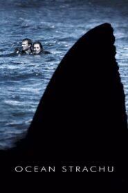 Ocean strachu zalukaj