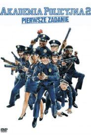 Akademia Policyjna 2: Pierwsze Zadanie zalukaj