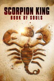 Król Skorpion: Księga Dusz zalukaj
