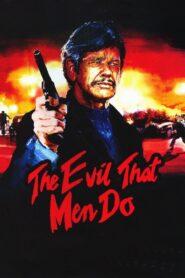 The Evil That Men Do zalukaj
