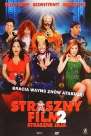 Straszny Film 2 zalukaj