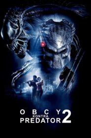 Obcy kontra Predator 2 zalukaj
