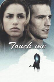 Touch Me zalukaj