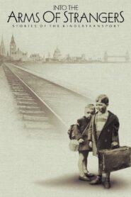 Into the Arms of Strangers: Stories of the Kindertransport zalukaj