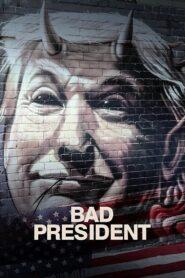 Bad President zalukaj