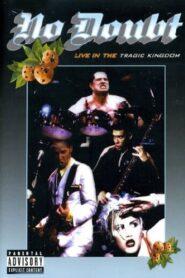No Doubt: Live In The Tragic Kingdom zalukaj