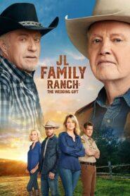 JL Family Ranch: The Wedding Gift zalukaj