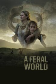 A Feral World zalukaj