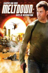 Meltdown: Days of Destruction zalukaj