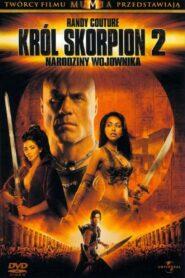 Król Skorpion 2: Narodziny wojownika zalukaj