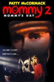 Mommy's Day zalukaj