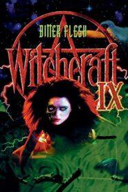 Witchcraft IX: Bitter Flesh zalukaj