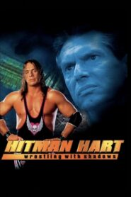 Hitman Hart: Wrestling with Shadows zalukaj