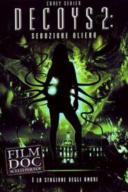 Decoys 2: Alien Seduction zalukaj
