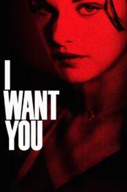 I Want You zalukaj