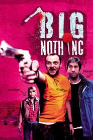 Big Nothing zalukaj