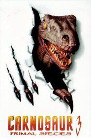 Carnosaur 3: Primal Species zalukaj