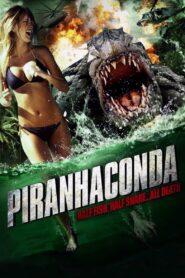 Piranhaconda zalukaj