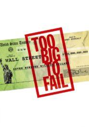 Too Big to Fail zalukaj