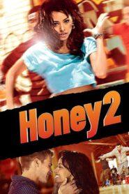 Honey 2 zalukaj