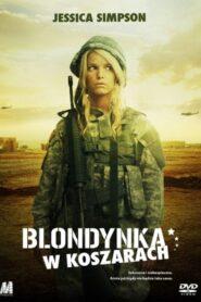 Blondynka w koszarach zalukaj