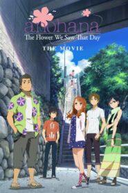 anohana: The Flower We Saw That Day – The Movie zalukaj