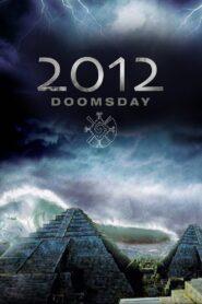 2012 Doomsday zalukaj