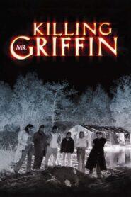 Killing Mr. Griffin zalukaj