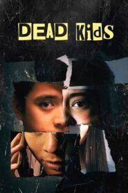 Dead Kids zalukaj