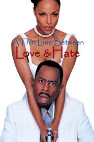 A Thin Line Between Love and Hate zalukaj