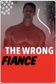 The Wrong Fiancé zalukaj