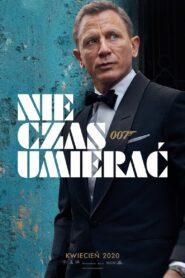 007: Nie Czas Umierać zalukaj